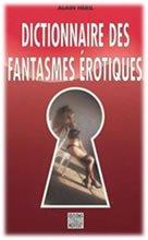 Dictionnaire fantasmes érotiques